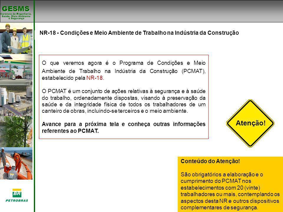 NR-18 - Condições e Meio Ambiente de Trabalho na Indústria da Construção