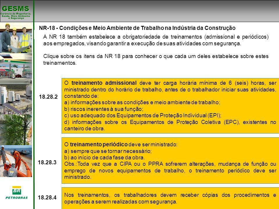 a) informações sobre as condições e meio ambiente de trabalho;