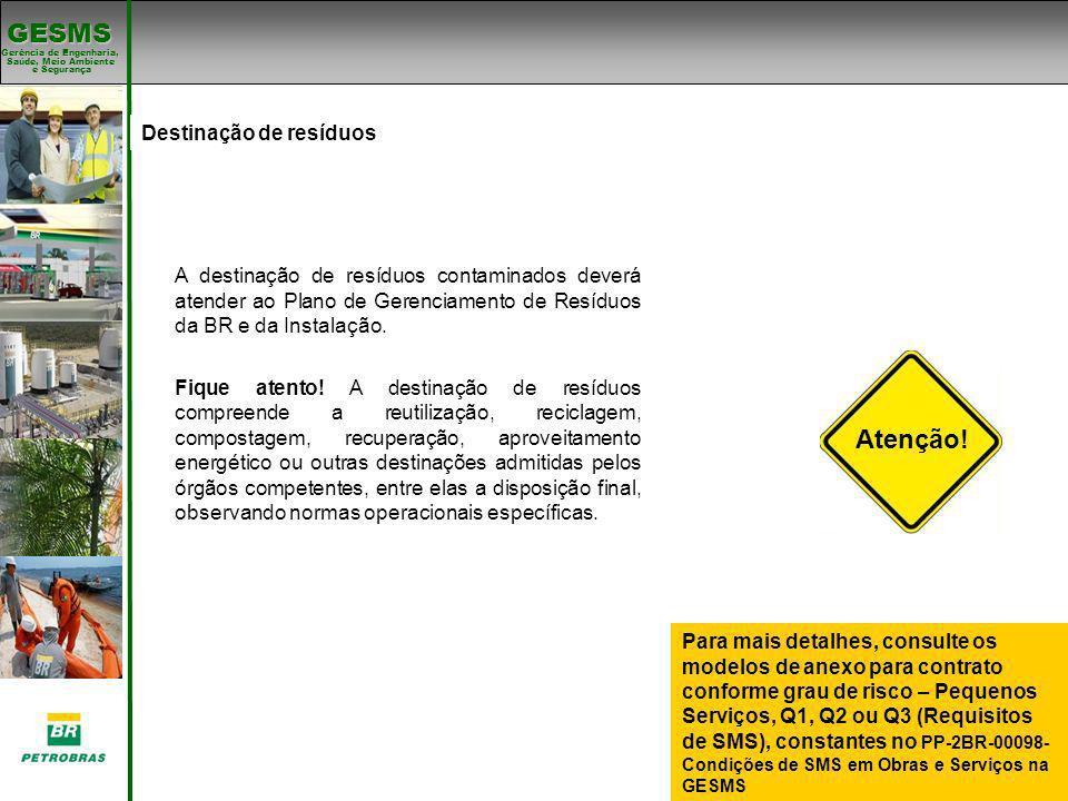 Atenção! Padrões de SMS Destinação de resíduos Padrões de SMS