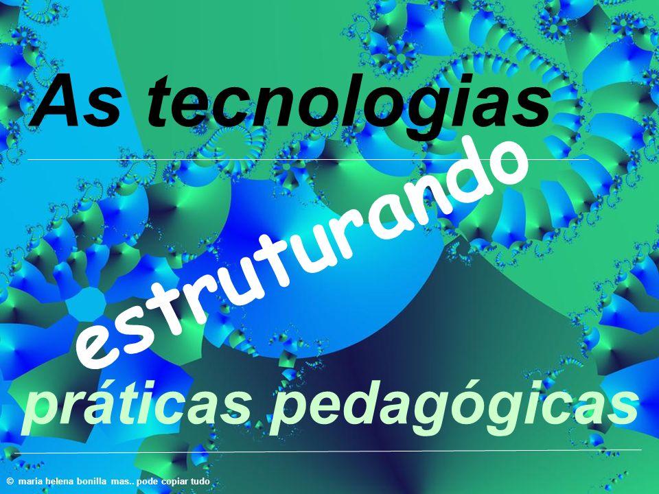 estruturando As tecnologias práticas pedagógicas