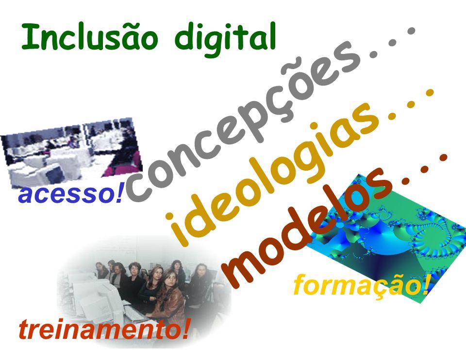 concepções... ideologias... modelos...