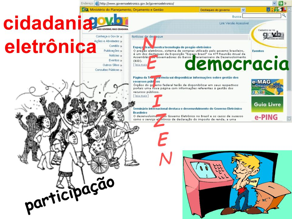 cidadania eletrônica N E T I Z democracia participação
