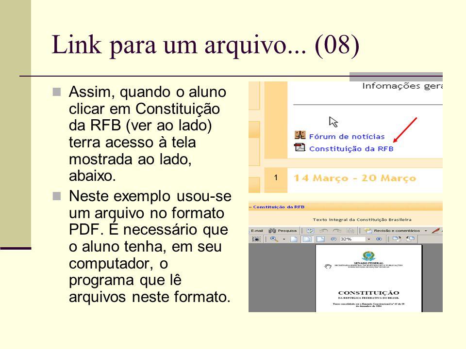 Link para um arquivo... (08) Assim, quando o aluno clicar em Constituição da RFB (ver ao lado) terra acesso à tela mostrada ao lado, abaixo.
