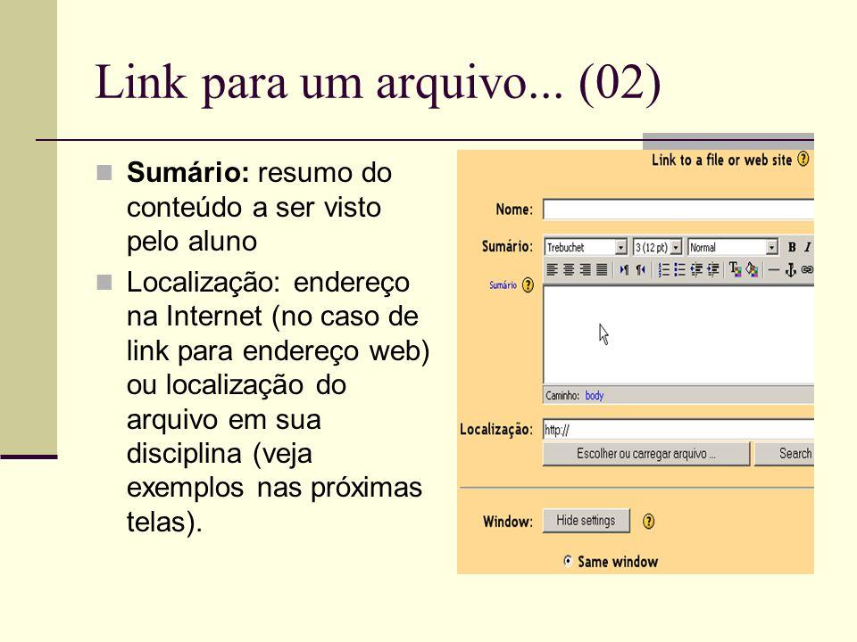 Link para um arquivo... (02) Sumário: resumo do conteúdo a ser visto pelo aluno.