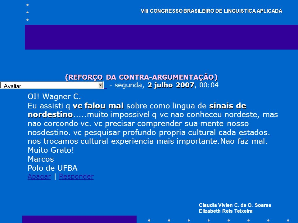 (REFORÇO DA CONTRA-ARGUMENTAÇÃO)