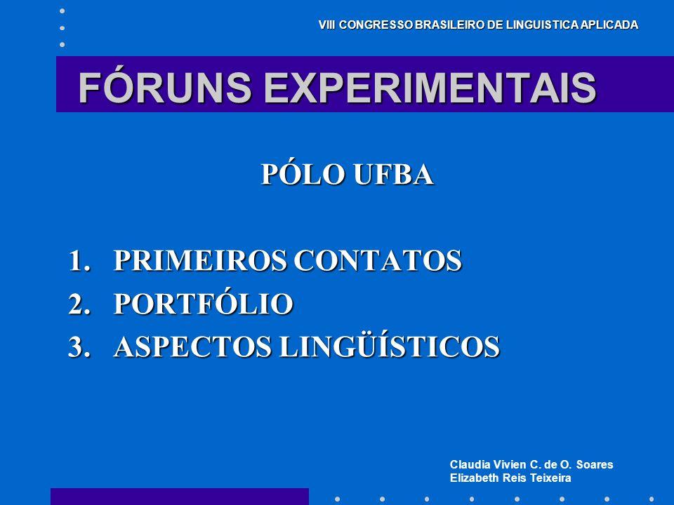 FÓRUNS EXPERIMENTAIS PÓLO UFBA PRIMEIROS CONTATOS PORTFÓLIO