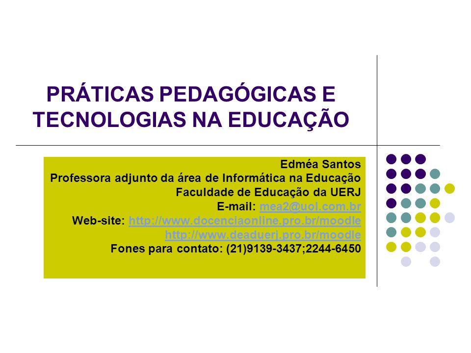 PRÁTICAS PEDAGÓGICAS E TECNOLOGIAS NA EDUCAÇÃO
