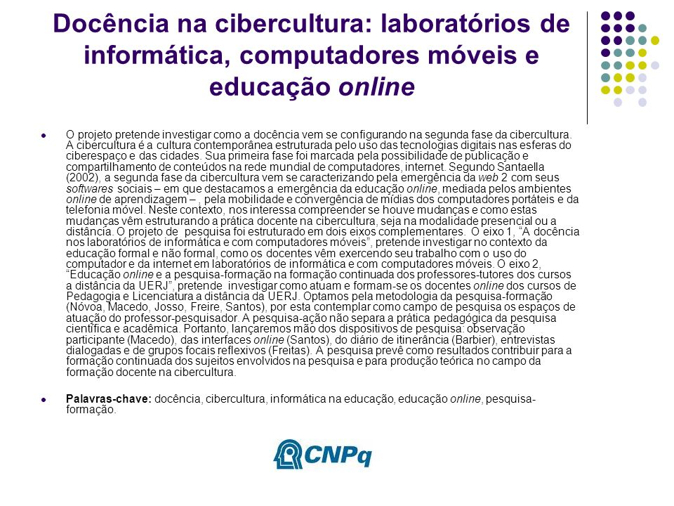 Docência na cibercultura: laboratórios de informática, computadores móveis e educação online