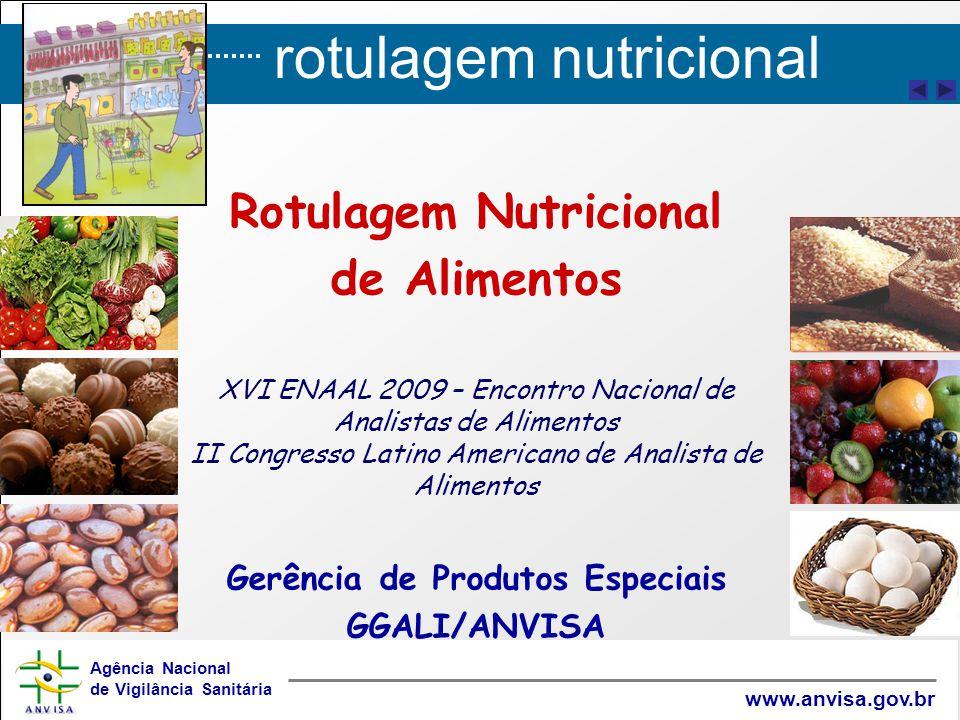 Rotulagem Nutricional Gerência de Produtos Especiais