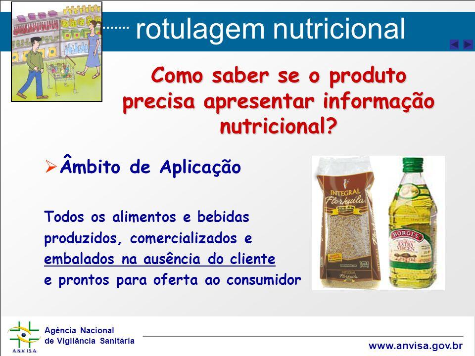 Como saber se o produto precisa apresentar informação nutricional