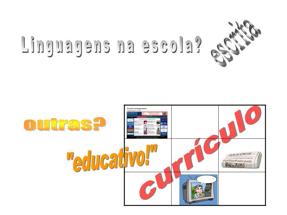 escrita Linguagens na escola outras currículo educativo!