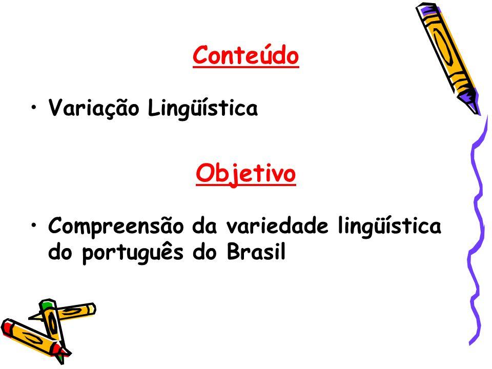 Conteúdo Objetivo Variação Lingüística
