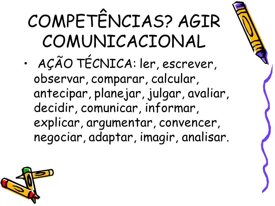 COMPETÊNCIAS AGIR COMUNICACIONAL