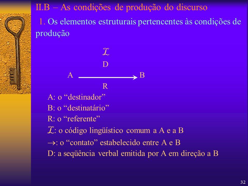 L: o código lingüístico comum a A e a B