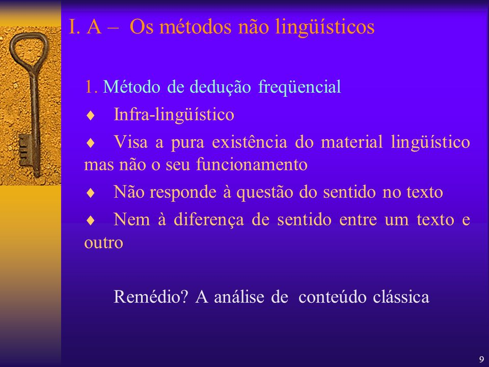 I. A – Os métodos não lingüísticos