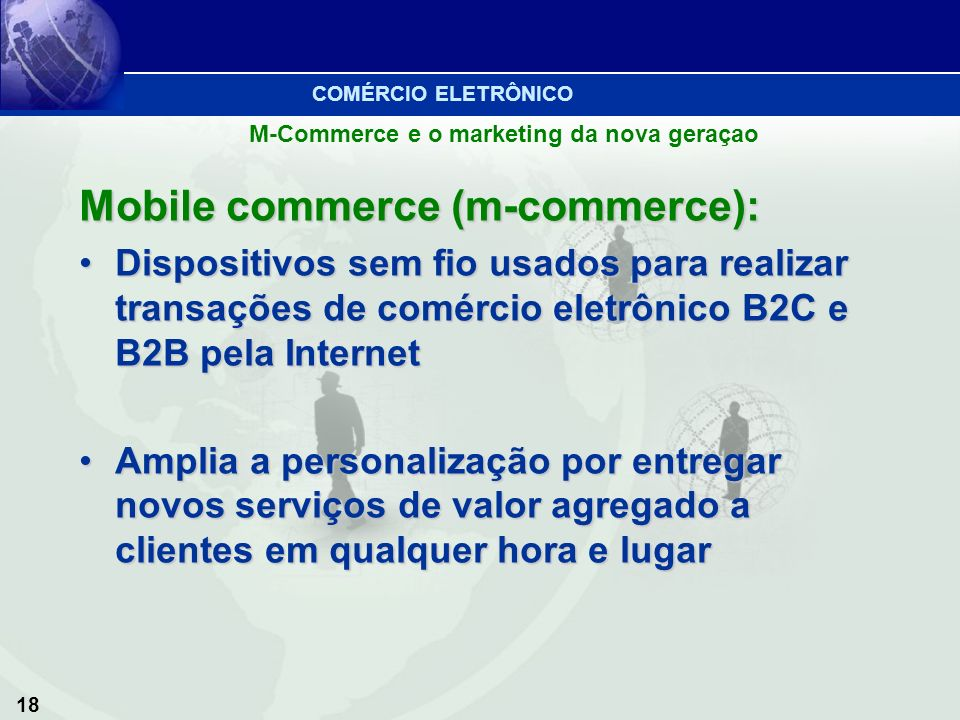 Mobile commerce (m-commerce):