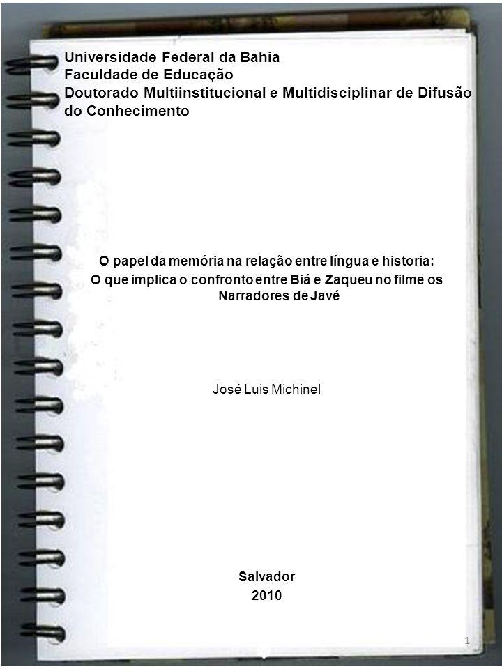Universidade Federal da Bahia Faculdade de Educação Doutorado Multiinstitucional e Multidisciplinar de Difusão do Conhecimento