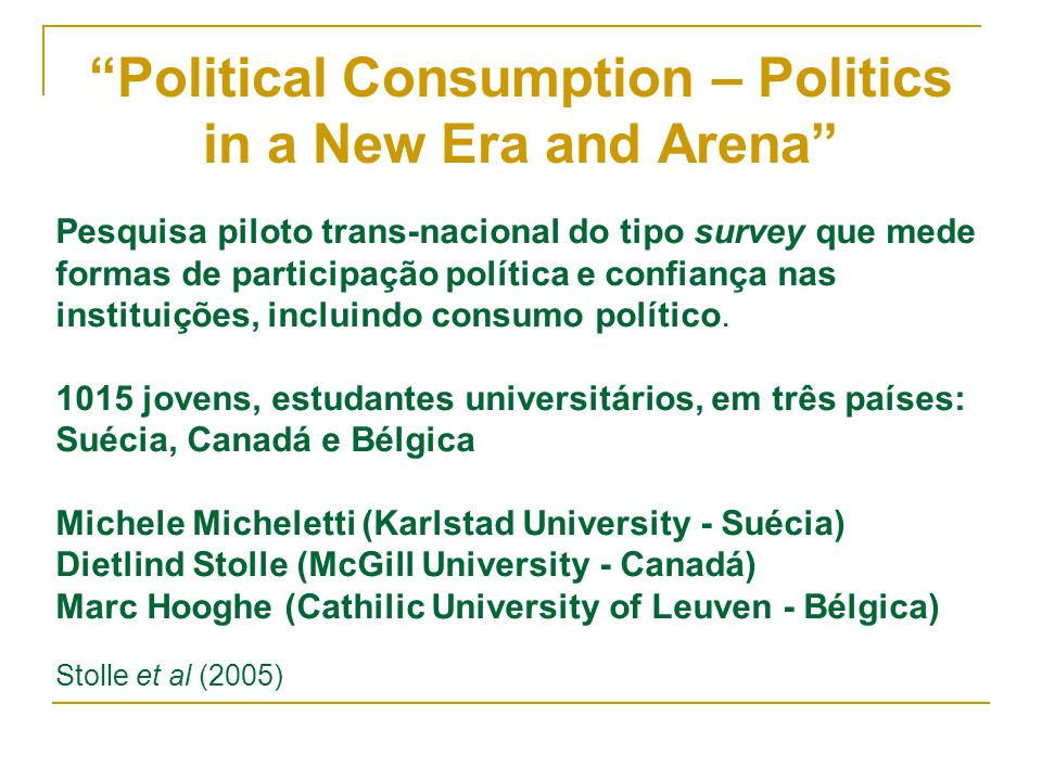 Political Consumption – Politics in a New Era and Arena