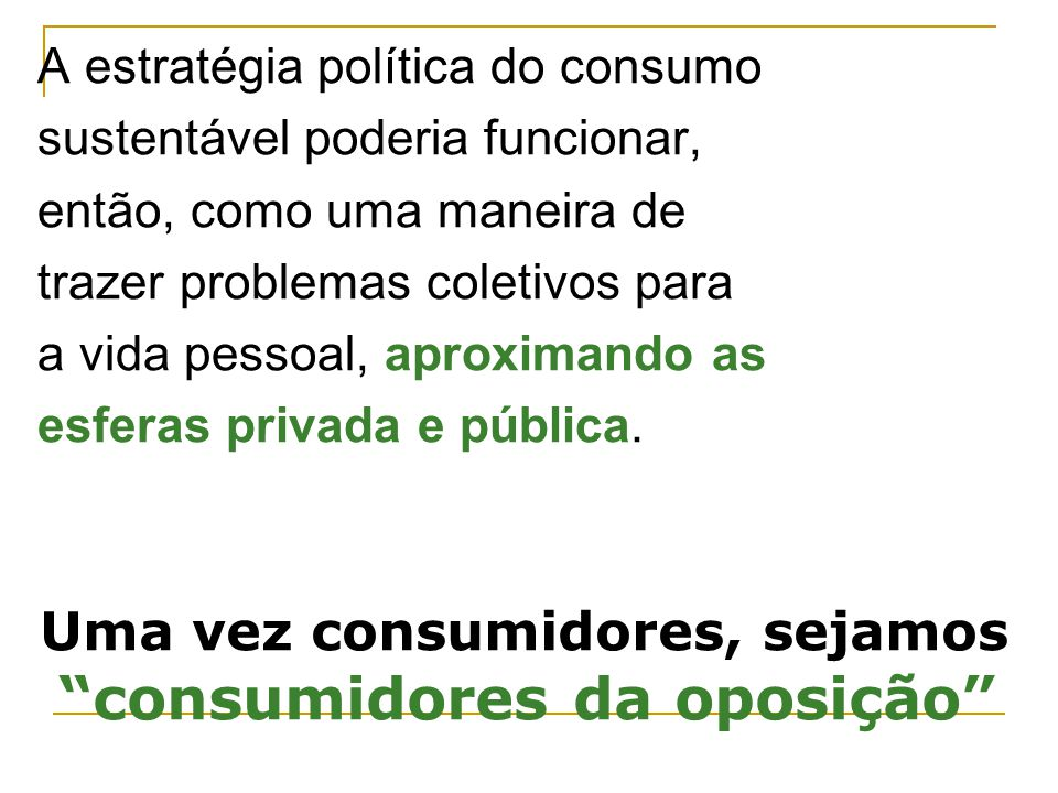 consumidores da oposição