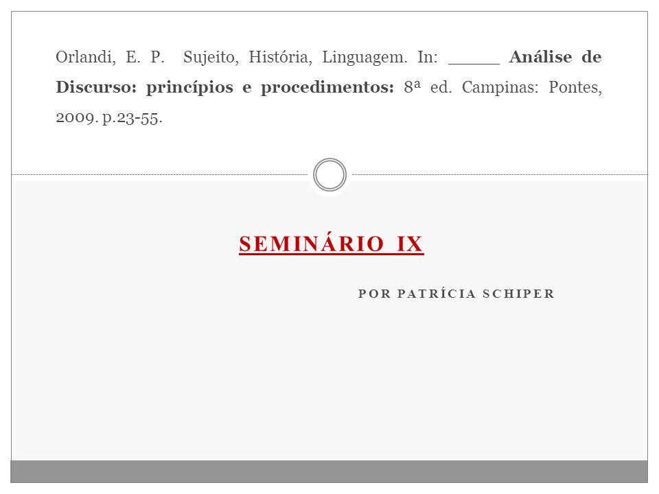 Seminário IX POR PATRÍCIA SCHIPER
