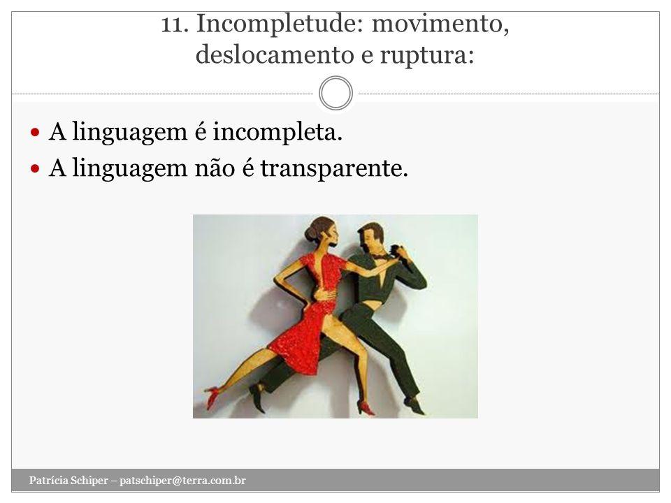 11. Incompletude: movimento, deslocamento e ruptura:
