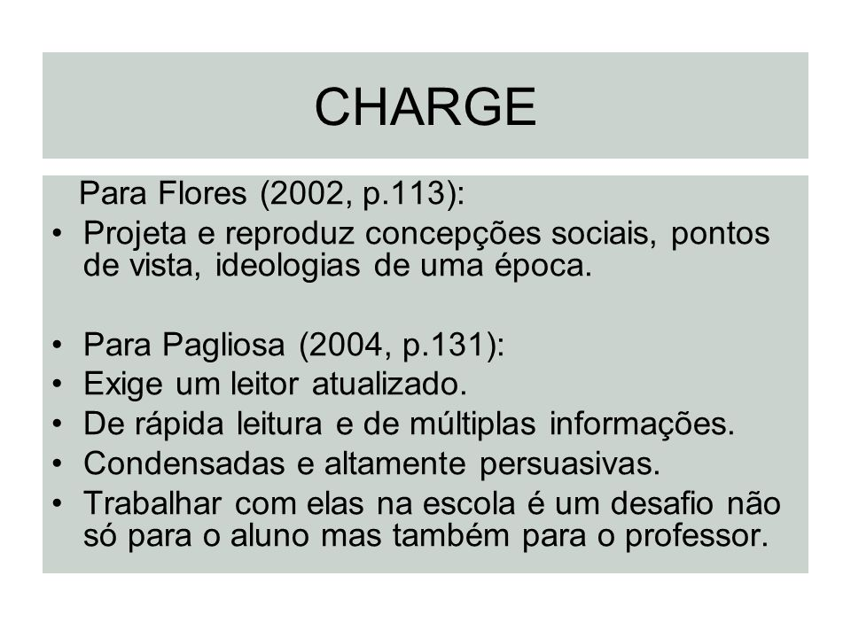 CHARGE Para Flores (2002, p.113):