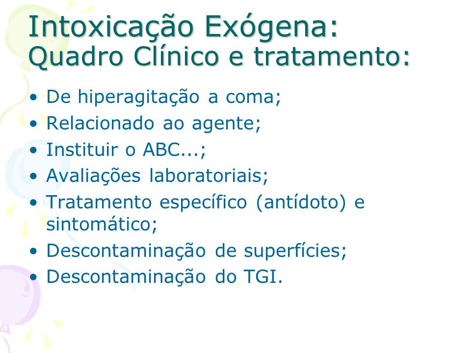 Intoxicação Exógena: Quadro Clínico e tratamento: