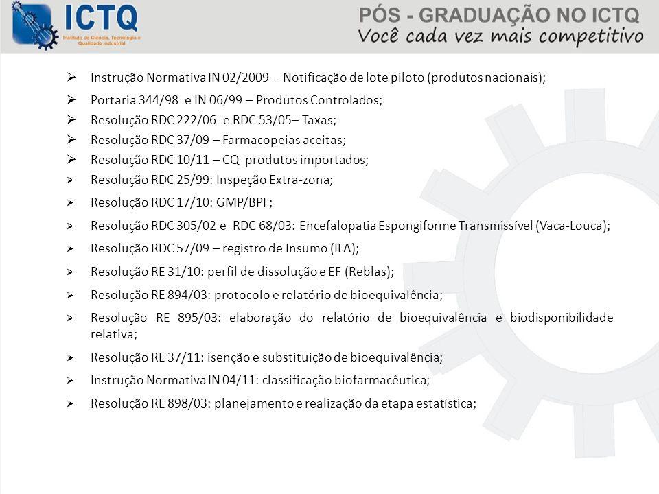 Instrução Normativa IN 02/2009 – Notificação de lote piloto (produtos nacionais);
