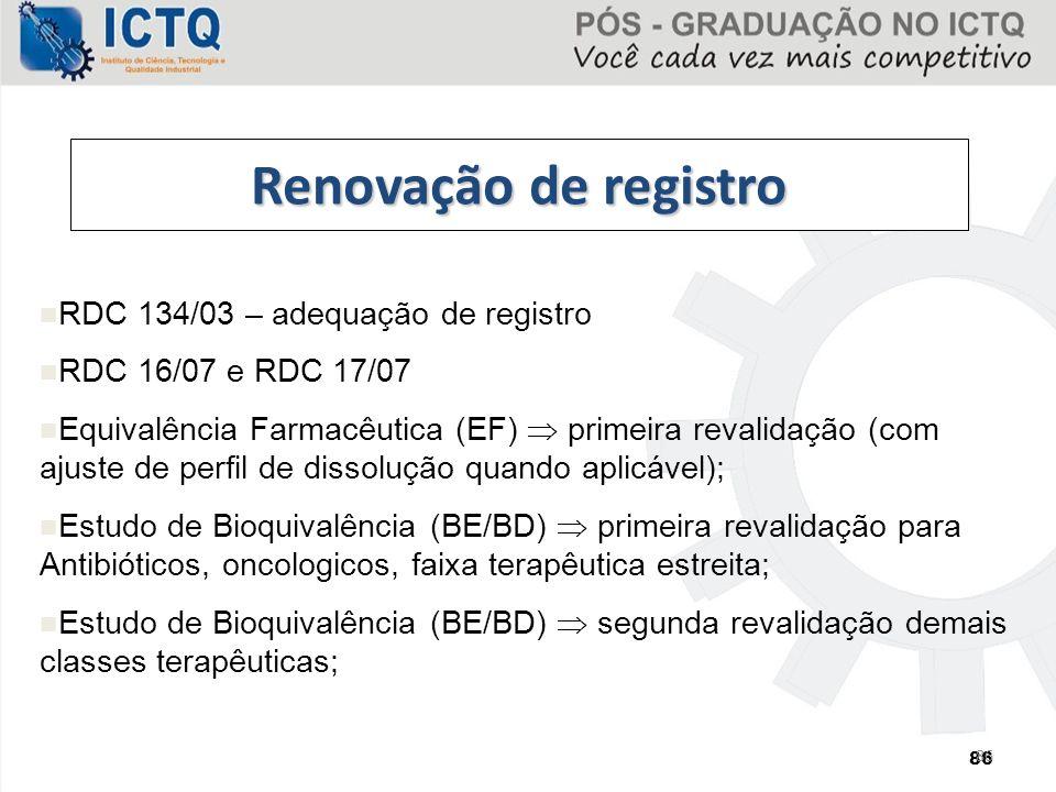 Renovação de registro RDC 134/03 – adequação de registro