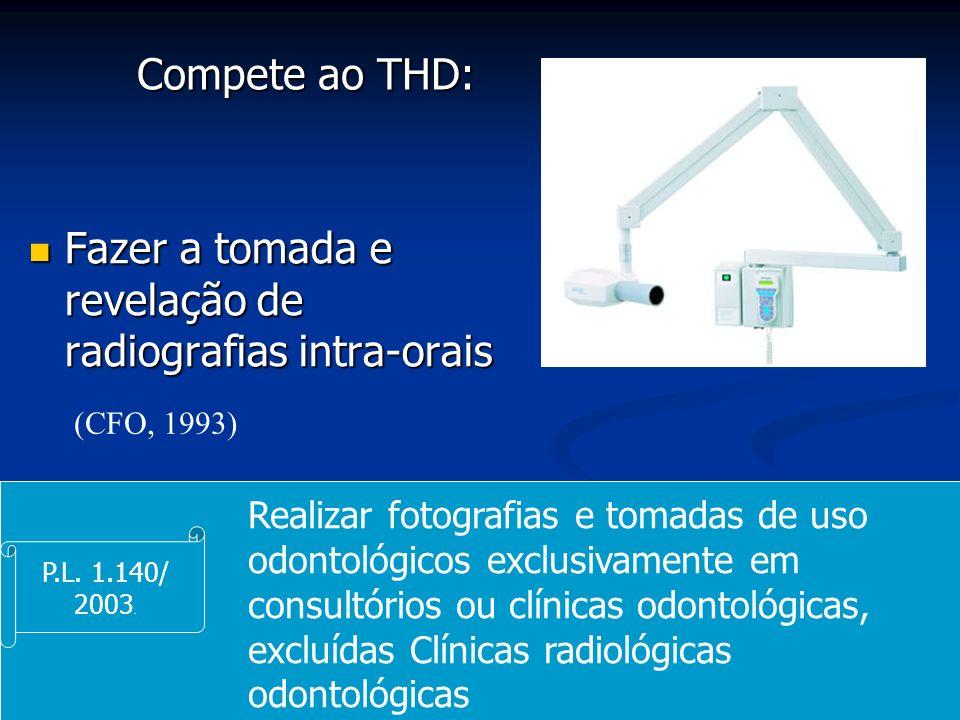 Fazer a tomada e revelação de radiografias intra-orais