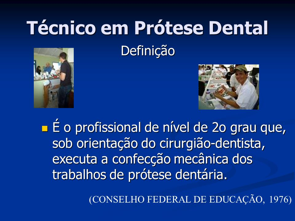 Técnico em Prótese Dental