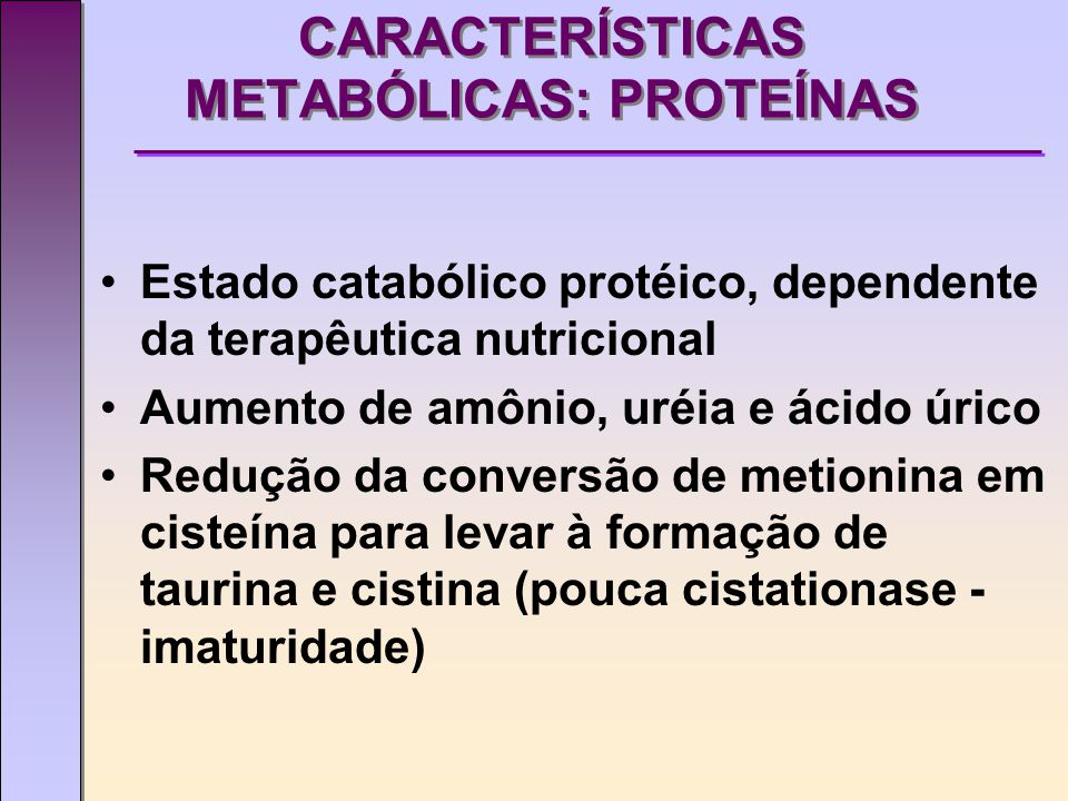 CARACTERÍSTICAS METABÓLICAS: PROTEÍNAS