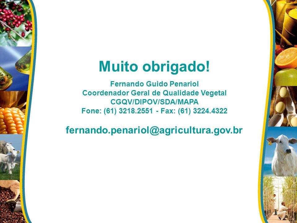 Fernando Guido Penariol Coordenador Geral de Qualidade Vegetal