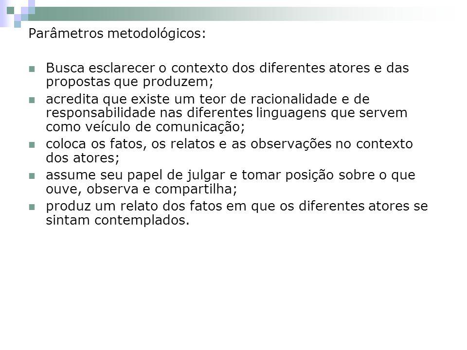Parâmetros metodológicos: