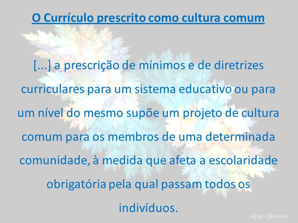 O Currículo prescrito como cultura comum