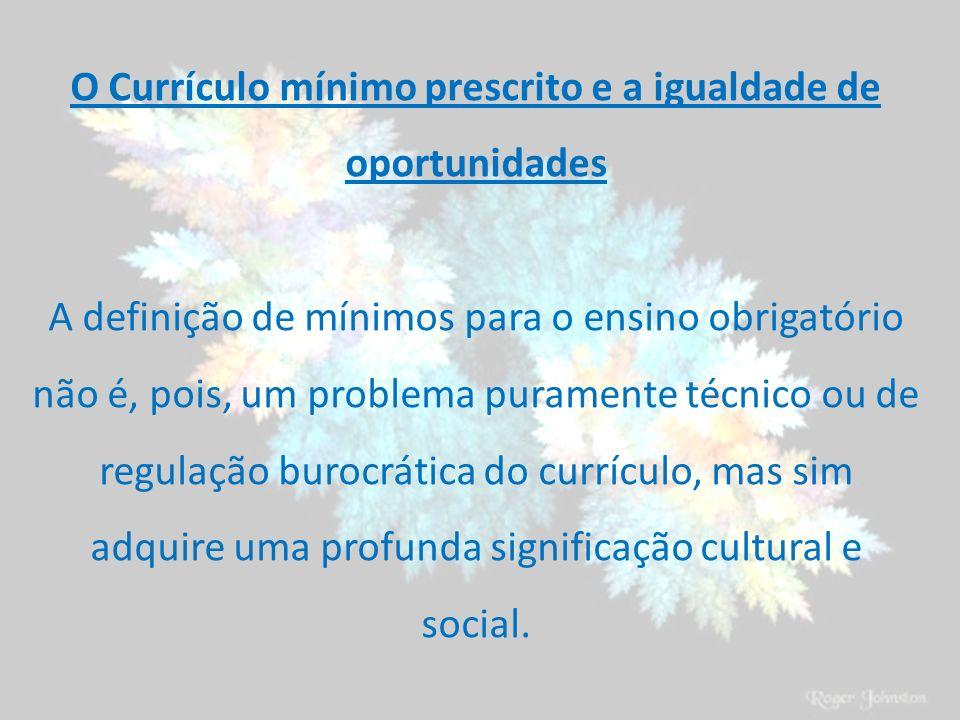 O Currículo mínimo prescrito e a igualdade de oportunidades