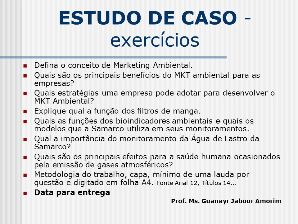 ESTUDO DE CASO - exercícios
