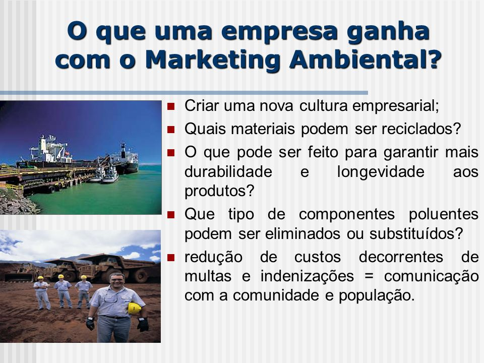 O que uma empresa ganha com o Marketing Ambiental