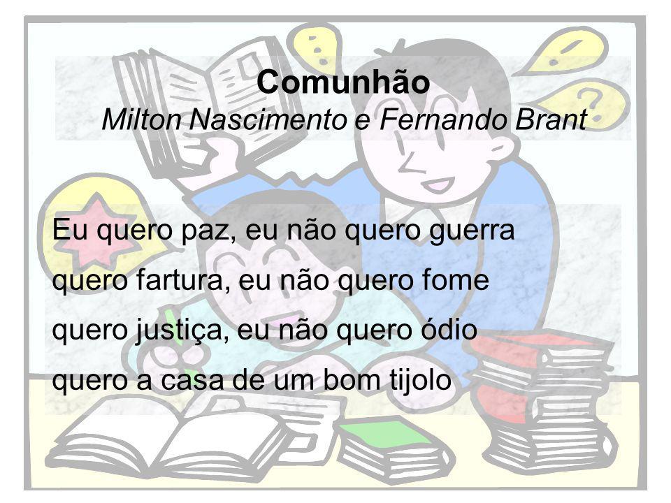Comunhão Milton Nascimento e Fernando Brant