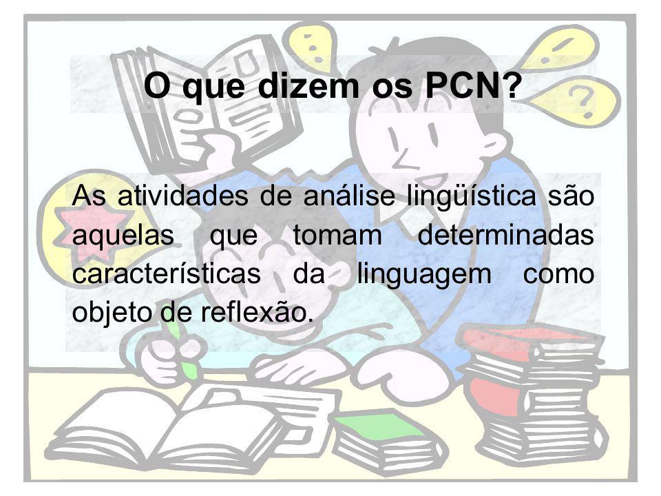 O que dizem os PCN.