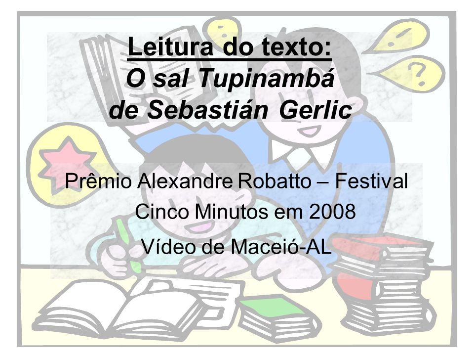 Leitura do texto: O sal Tupinambá de Sebastián Gerlic