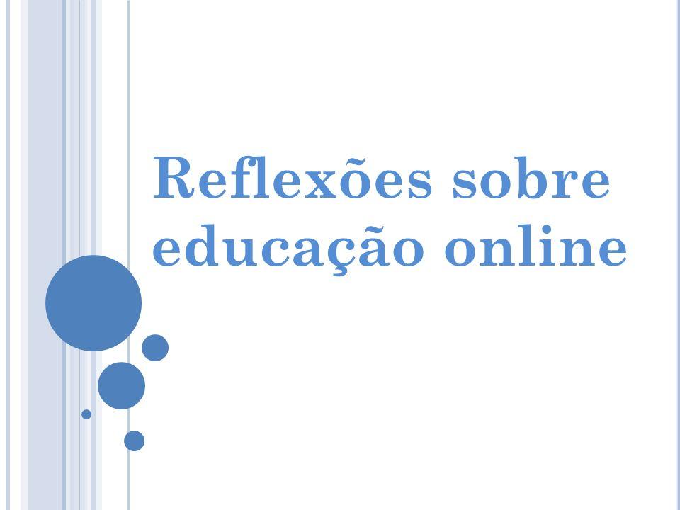Reflexões sobre educação online