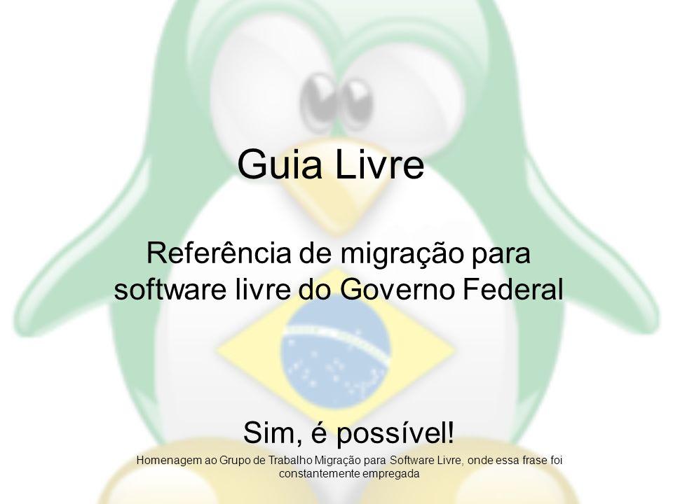 Referência de migração para software livre do Governo Federal