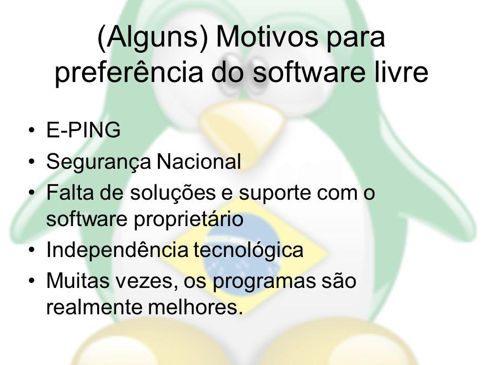 (Alguns) Motivos para preferência do software livre