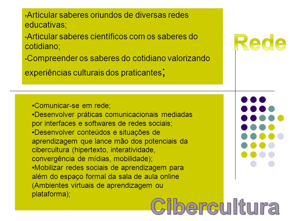 Articular saberes oriundos de diversas redes educativas;