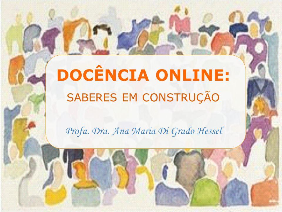 Profa. Dra. Ana Maria Di Grado Hessel