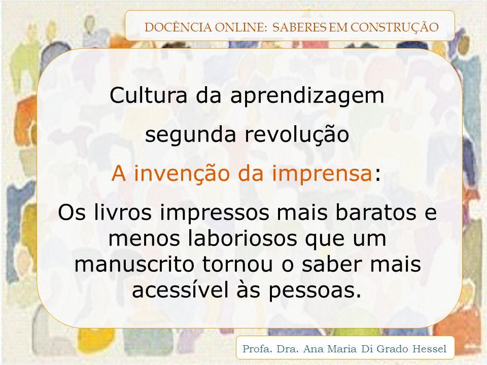 Cultura da aprendizagem segunda revolução A invenção da imprensa:
