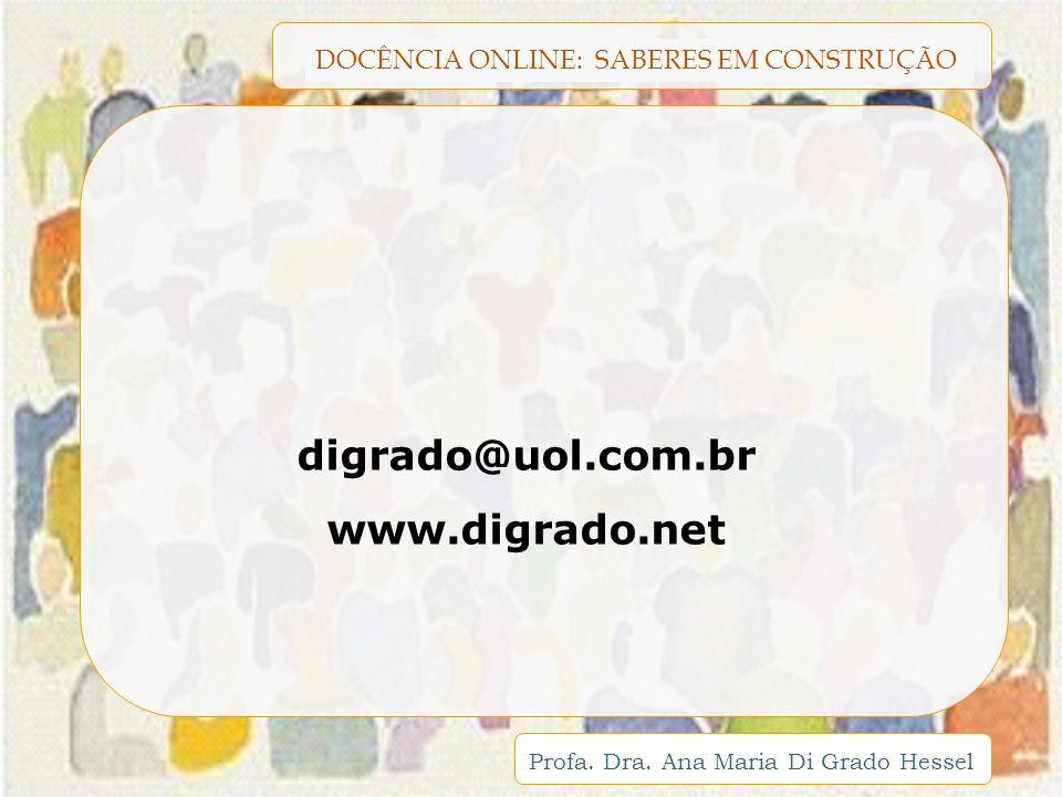 digrado@uol.com.br www.digrado.net