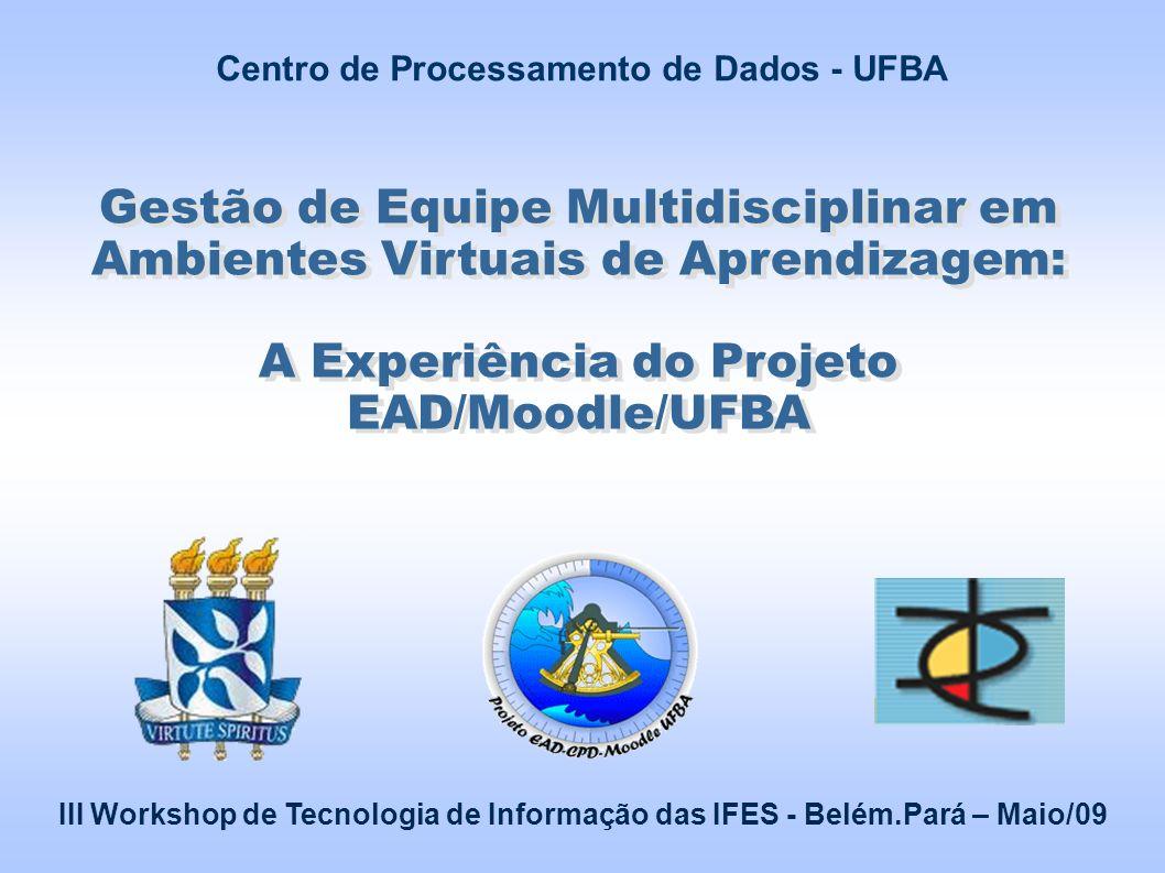 A Experiência do Projeto EAD/Moodle/UFBA