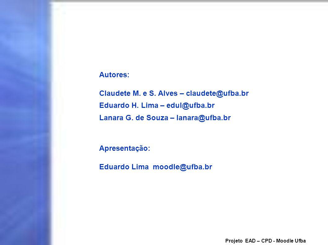 Claudete M. e S. Alves – claudete@ufba.br